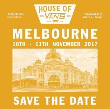 RE: House of Vans Melbourne