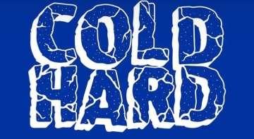 Cold Hard
